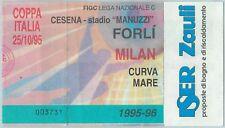 68495 - BIGLIETTO PARTITA CALCIO  Scudetto 1995 - 96 : FORLI / Milan
