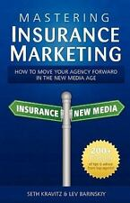 Mastering Insurance Marketing: How to Make Your Agency Forward in the New Media