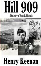 Hill 909 : The Story of John D. Magrath and Company G of the 10th Mountain...