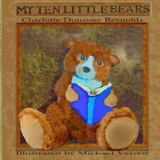 My Ten Little Bears by Charlotte Reynolds (2015, Paperback)