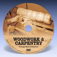 WOODWORK & CARPENTRY - 94 Vintage Books on DVD!