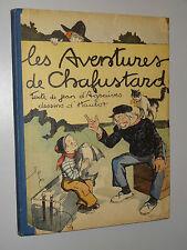 LES AVENTURES DE CHAFUSTARD - Jean d'Agraives - dessins d'Hautot - 1929