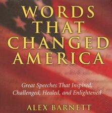 Words that Changed America: Great Speeches That Inspired, Challenged, -ExLibrary