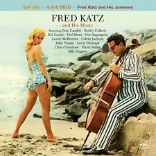 Fred Katz And His Music: Soul Cello + 4-5-6 Trio + Fred Katz & His Jammers
