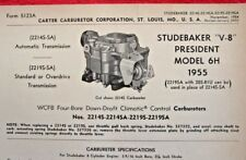 1955 STUDEBAKER PRESIDENT 6H CARTER WCFB CARBURETOR SPEC INFO SHEET