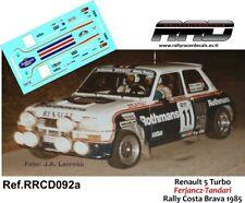 DECAL/CALCA 1/43; Renault 5 Turbo; Ferjancz-Tandari; Rally Costa Brava 1985
