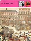 FICHE CARD Prise des Tuileries 10 Aout 1792 la Révolution Louis XVI France 90s