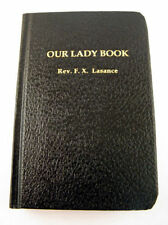 Our Lady Book Fr. F.X. Lasance Catholic Prayers Devotions Benziger Brothers HC