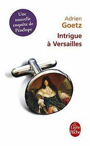 Intrigue à Versailles de Goetz, Adrien   Livre   état bon