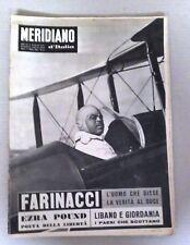 IL MERIDIANO D'ITALIA - FARINACCI L'UOMO CHE DISSE LA VERITA' AL DUCE -