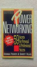 Power Networking : 59 Secrets for Personal and Professional Success by Sandy...