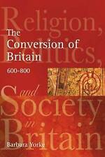 The Conversion of Britain: Religion, Politics and Society in Britain,-ExLibrary