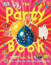 The Party Book by Jane Bull (Hardback, 2005)