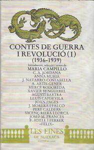 Contes de Guerra i Revolució (1936-1939) Volum I [CATALAN]