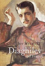 Diaghilev y amigos By Joy Melville (tapa Dura, 2009)