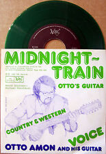 Single /  Otto Amon And His Guitar – Midnight Train / AUSTRIA / VRC / RARITÄT /
