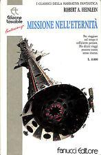 """[222] ECONOMICA TASCABILE ed. Fanucci 1976 n.  7 Heinlein """"Missione nell'eternit"""