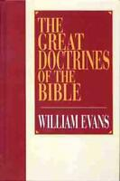 THE GREAT DOCTRINES OF THE BIBLE - EVANS, WILLIAM - NEW LIBRARY BOOK