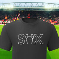 Liverpool T Shirt Let's Talk About 6 Times Top T-shirt Football European Cup
