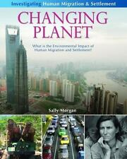 Changing Planet: What Is the Environmental Impact of Human Migration and