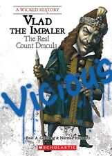 Vlad the Impaler: The Real Count Dracula (Wicked History (Paperback)) by Enid A