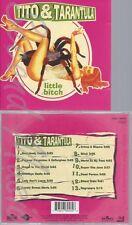 CD--TITO & TARANTULA--LITTLE BITCH