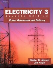 Electricity 3 : Power Generation and Delivery by Alerich, N. Walter