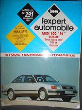 Audi 100 1991 Berline (+ V6 ) : revue technique EA 291