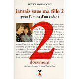 Mahmoody - JAMAIS SANS MA FILLE T2 - 1994 - relié
