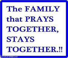Nice The Family That Prays Together, Stays Together Refrigerator Magnet