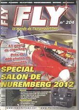 FLY N°204 SPECIAL SALON DE NUREMBERG 2012 / SENSITIVE DUO BALANCE CHARGER RB