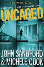 The Singular Menace: Uncaged Bk. 1 by John Sandford and Michele Cook (2015, Pape
