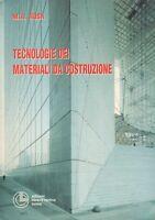 Lezioni di tecnologie dei materiali da costruzione, libro nuovo