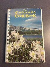 The Colorado Cook Book University Of Colorado Libraries Spiral Paperback 1982