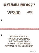 YAMAHA / MBK VP300 VP 300 2003 5SE-F8107-50 Manuel d'assemblage Assembly Manual