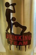 Decal/Sticker for Cooler Cup Drinking Team