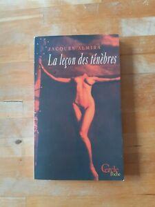 Jacques Almira - La leçon des ténèbres