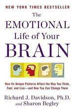 The Emotional Life of Your Brain: How Its Unique Patterns Affect the Way You
