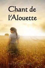 Chant de L'Alouette : Song of the Lark (French Edition) by Willa Cather...