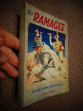 LES RAMAGES Marie Anne Desmarest de la Loire à la Mauritanie  Légion ? 1955