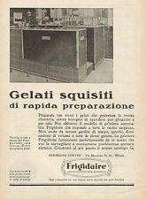 Y1085 Frigo FRIGIDAIRE - Gelati squisiti di... - Pubblicità 1930 - Advertis.