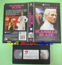 VHS film SCANDALO BLAZE 1990 Paul Newman Lolita Davidovich TOUCHSTONE(F4) no dvd
