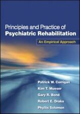 Principles and Practice of Psychiatric Rehabilitation: An Empirical Approach, Pa