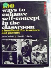 One Hundred Ways of Enhancing Self Concept in the