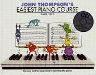 THOMPSON EASIEST PIANO COURSE Part 2 Book/CD