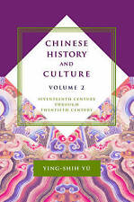 Chinese History and Culture: Seventeenth CenturyThrough Twentieth Century (gt15)
