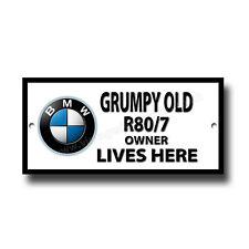 Grumpy Old BMW R80/7 Motorrad Owner Lives Here Metallschild