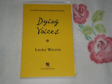 DYING VOICES by LAURA WILSON     -ARC-    -JA-