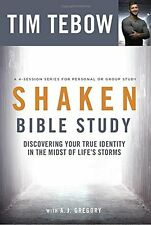 Shaken Bible Study: Discovering Your True Identity in the Midst by Tim Tebow