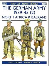 Osprey German Army 1939-45, North Africa, Balkans MEN 316 Softcover REF ST VF